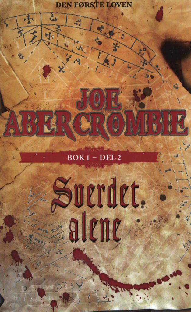 Sverdet alene. Bok 1 og 2 av Joe Abercrombie