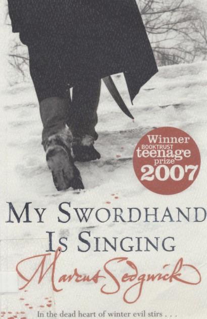 My swordhand is singing av Marcus Sedgwick
