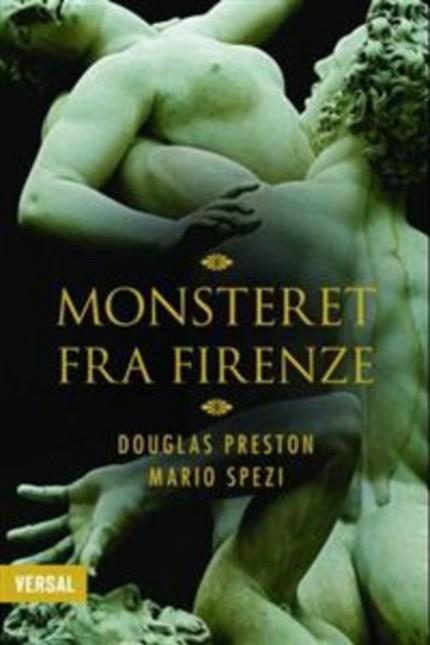 Monsteret fra Firenze : en sann historie av Douglas Preston og Mario Spezi
