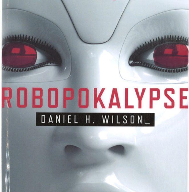 Robopokalypse av Daniel H. Wilson