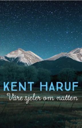 Våre sjeler om natten av Kent Haruf