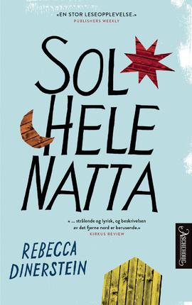 Sol hele natta av Rebecca Dinerstein