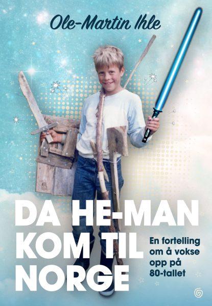 Forsidebilde til boken Da He-Man kom til Norge