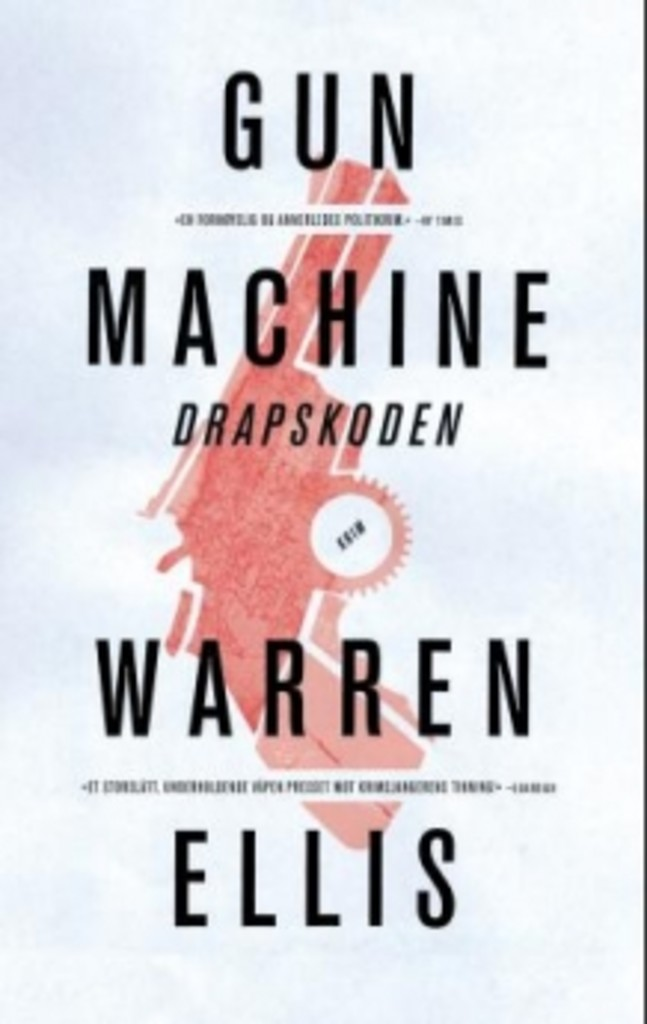 Gun machine av Warren Ellis