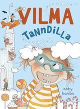 Elleville Vilma har fått en løs tann!