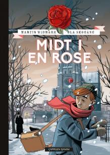 Midt i en rose av Martin Widmark