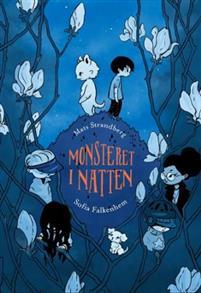Monsteret i natten av Mats Strandberg